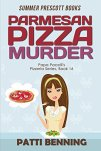Parmesan Pizza Murder (Papa Pacelli's Pizzeria Series Book 16) by [Benning, Patti]
