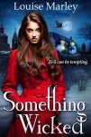 Something Wicked by [Marley, Louise]