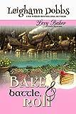 Bake, Battle & Roll (Lexy Baker Cozy Mystery Series Book 6)