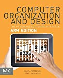 Computer Organization and Design ARM Edition: The Hardware Software Interface (The Morgan Kaufmann Series in Computer Architecture and Design)