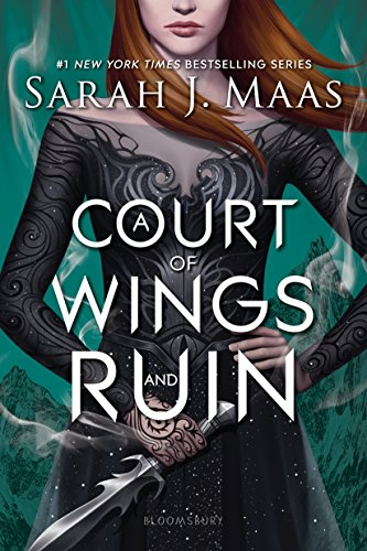 A Court of Wings and Ruin (A Court of Thorns...