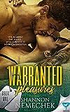 Warranted Pleasures (A Warranted Series Book 1)
