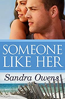 Someone Like Her by Sandra Owens