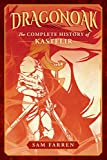 Dragonoak: The Complete History of Kastelir