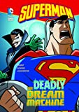 The Deadly Dream Machine (Superman)