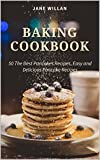 Product review for Baking Cookbook: 50 The Best Pancakes Recipes, Easy and Delicious Pancake Recipes (Baking Series)