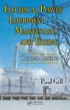 Electrical Power Equipment Maintenance and Testing (Power Engineering)