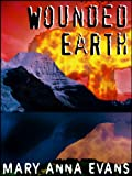 Wounded Earth: An Environmental Thriller