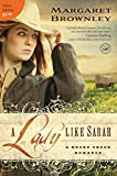 A Lady Like Sarah (A Rocky Creek Romance Book 1)