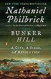 Bunker Hill: A City, A Siege, A Revolution (The American Revolution Series Book 1)