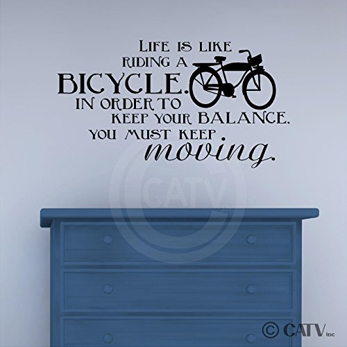Life Is Like Riding A Bicycle. In Order To Keep Your Balance, You Must Keep Moving wall saying vinyl lettering art decal quote sticker home decal