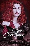 Diana Christmas (Screen Siren Noir Book 1)