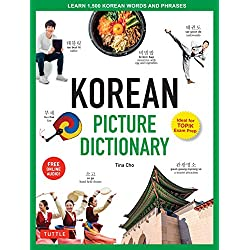 Korean Picture Dictionary: Learn 1,500 Korean Words and Phrases - The Perfect Resource for Visual Learners of All Ages (Includes Online Audio)