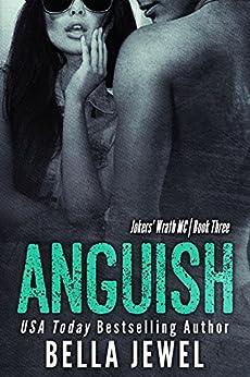 Anguish by Bella Jewel
