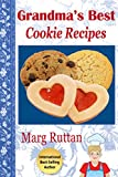 Grandma's Best Cookie Recipes (Grandma's Best Recipes Book 3)