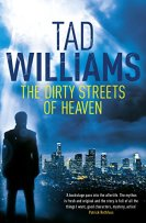 The Dirty Streets of Heaven: Bobby Dollar 1 by [Williams, Tad]