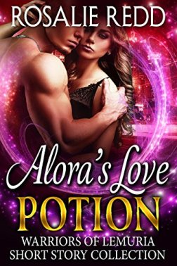 Alora's Love Potion: Warriors of Lemuria Short Story Collection by [Redd, Rosalie]