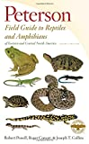 Peterson Field Guide to Reptiles and Amphibians of Eastern and Central North America, Fourth Edition (Peterson Field Guides)