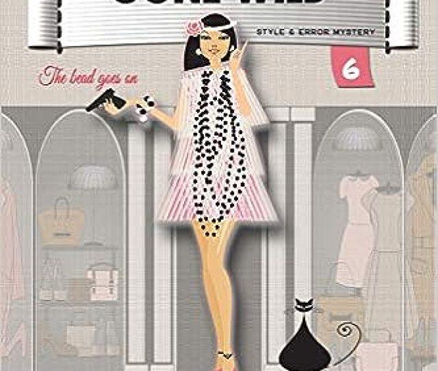 Pearls Gone Wild Samantha Kidd Style Error Mystery 6th Edition