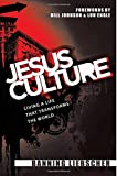Jesus Culture: Living a Life That Transforms the World