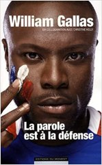 William Gallas – La parole est a la défense