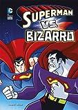 Superman vs. Bizarro (DC Super Heroes)
