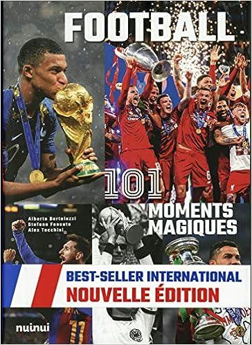 Football 101 Moments Magiques