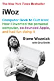 iWoz: Computer Geek to Cult Icon