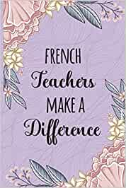 French Teachers Make A Difference: French Teachers