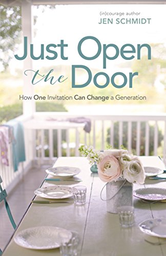 Just Open the Door: How One Invitation Can Change a Generation
