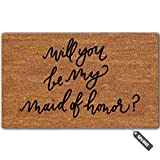 MsMr Funny Doormat Entrance Floor Mat Will You Be My Maid of Honor Door Mat Indoor Outdoor Kitchen Bathroom Rubber Mat Non-Woven Fabric Top 23.6'x15.7'