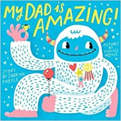 Image result for my dad is amazing book