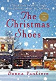 The Christmas Shoes: A Novel