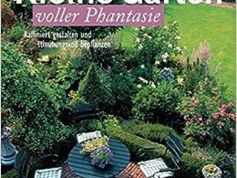 raffinierte gartengestaltung kleine gärten voller phantasie: raffiniert gestalten und