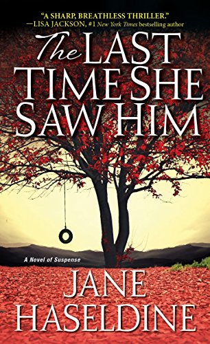 The Last Time She Saw Him (A Julia Gooden Mystery Book 1) by [Haseldine, Jane]