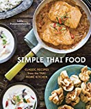 Simple Thai Food: Classic Recipes from the Thai Home Kitchen: A Cookbook