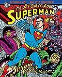 Superman: The Atomic Age Sundays Volume 1 (1949–1953)