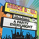 The Ranch Bowl - A Party Every Night
