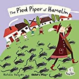 The Pied Piper of Hamelin (Flip Up Fairy Tales)