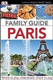 Eyewitness Travel Family Guide Paris (Dk Eyewitness Travel Family Guide)