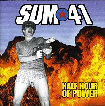 Image result for sum 41 half hour of power