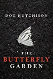 The Butterfly Garden (The Collector Series Book 1)