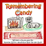 Remembering Candy, Helping your child cope with the loss of their own pet.