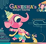Ganesha\s Sweet Tooth