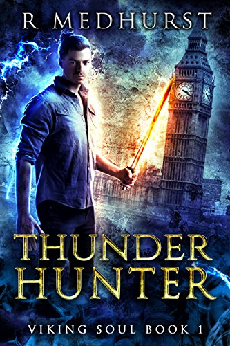 Thunder Hunter: An Urban Fantasy Novel (Viking Soul Book 1)