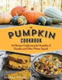 Product review for The Pumpkin Cookbook, 2nd Edition: 139 Recipes Celebrating the Versatility of Pumpkin and Other Winter Squash