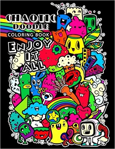 Amazon Com Chaotic Doodles Coloring Book For Adults Relaxing Coloring Pages For Grownups 9781548707736 Coloring Pages For Adults Unicorn Coloring Books