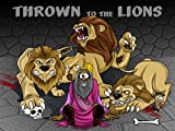 Thrown to the Lions | Daniel in the Lions Den