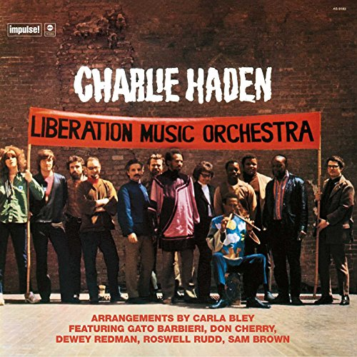 Liberation Music Orchestra: Charlie Haden, Charlie Haden: Amazon.fr: Musique