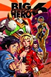 Big Hero 6: Brave New Heroes Tpb